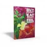Buy Right Eat Right Feel Right