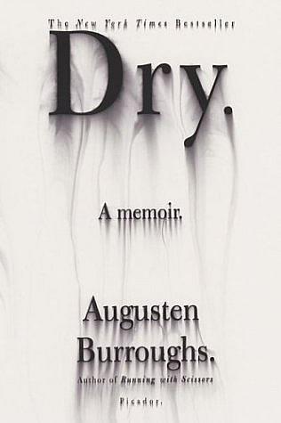 Augusten Burroughs Dry