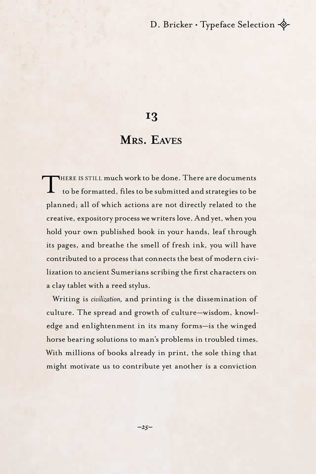 Mrs. Eaves font by Zuzana Licko, 1996.